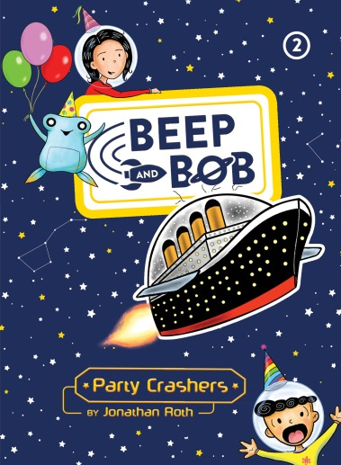 Beep and Bob Book Two Party Crashers