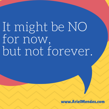 It might be no for now, but not forever.